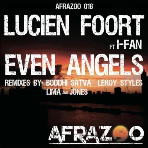 Lucien Foort - Even Angels (Andy Jones & Michel Lima Remix)