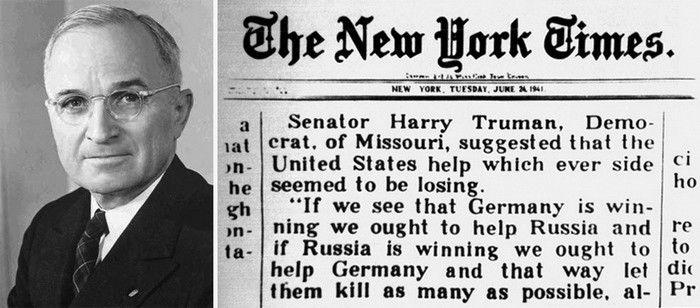 """ЦИТАТА. Газета """"Нью Йорк Таймс"""" от 24-го июня 1941 года: """"Член Демократической партии и сенатор от штата Миссури, Гарри Трумэн, предложил США помогать проигрывающей стороне."""
