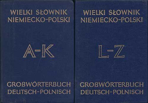 Wielki słownik niemiecko-polski t.1/2, Jan Piprek, Julisz Ippoldt, Wiedza Powszechna, 1987, http://www.antykwariat.nepo.pl/wielki-slownik-niemieckopolski-t12-p-905.html