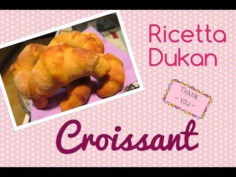 Croissant - Ricetta Dieta Dukan #ricettaflash - YouTube