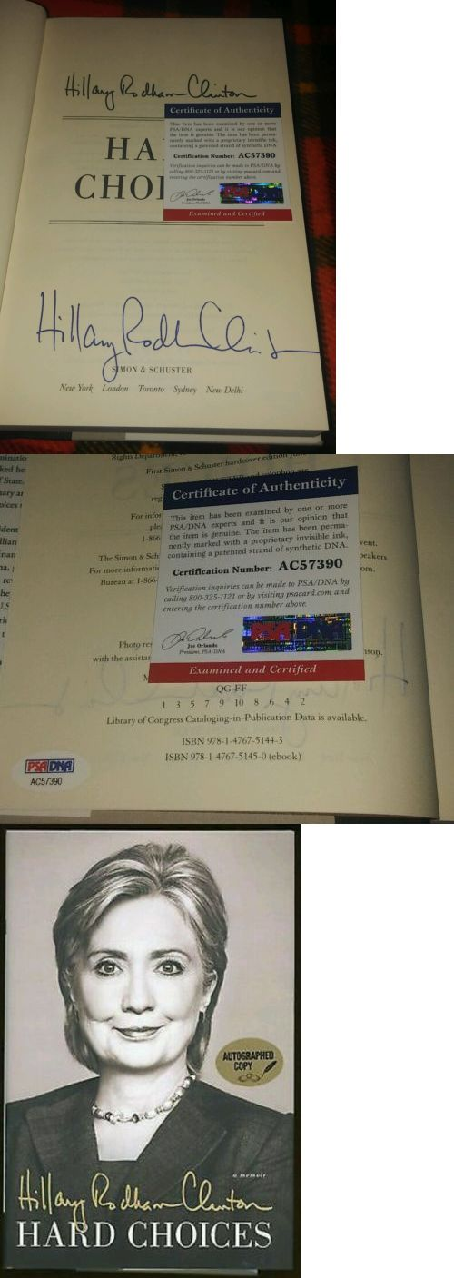 Hillary Clinton: W/ Psa Coa! Hillary Clinton Signed Hard Choices Book! Barack Obama Sec Of State BUY IT NOW ONLY: $199.95