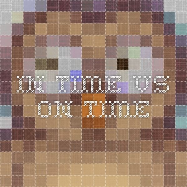 In time vs on time