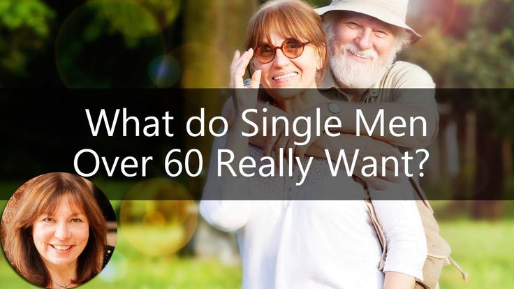 Dating Over 60: What do Single Men Over 60 Really Want? Lisa Copeland's ...