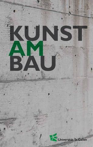 Brochure #Art at the HSG // Broschüre Kunst am Bau