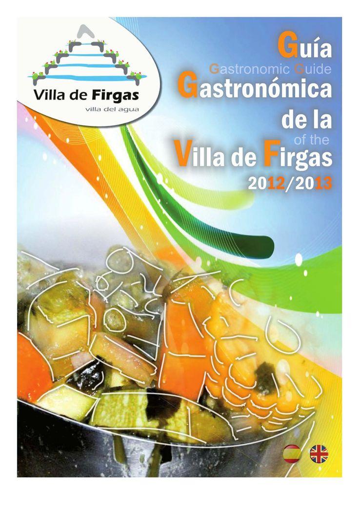 Guía gastronómica de la Villa de Firgas = Gastronomic guide of the Villa de Firgas : 2012-2013