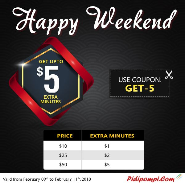 Welcome to Pidipompi happy weekend offer with wonderful deals for all international calls. Save Upto $5 extra minutes while calling internationally. keep talking, do not break the weekend fun. No hidden fees and no taxes!!!  Coupon Code: Get-5  #InternationalCall #CouponCode #HappyWeekend