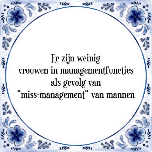 4077 best spreuken en wijze teksten in het nederlands for Spreukjes tegels