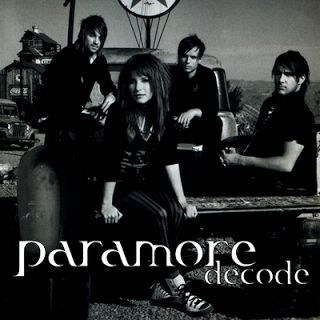 Decode Lyrics - Paramore