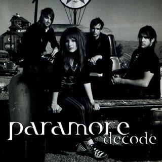 Decode Lyrics - Paramore
