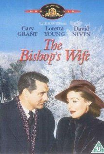 The Bishop's Wife ~ 1947 good movie