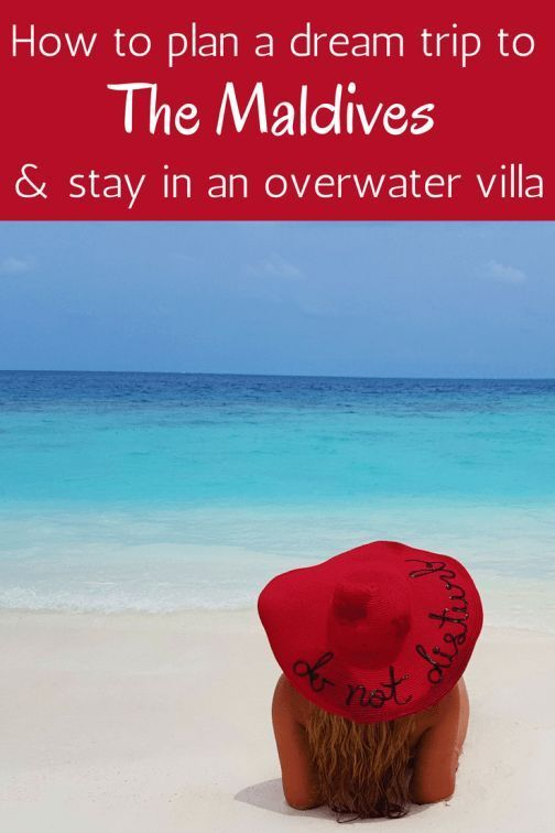 The ultimate guide on how to plan your dream trip to the Maldives and stay in an overwater villa. Tips about where to stay, the best hotels and resorts, how to get there and how to choose the best island for your vacation in paradise.