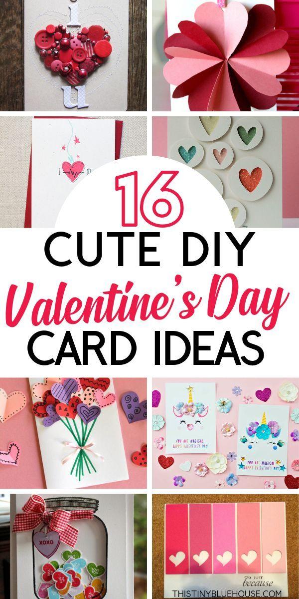 16 Beyond Adorable Diy Valentine S Day Card Ideas Valentines Day Cards Diy Homemade Valentine Cards Diy Valentines Cards