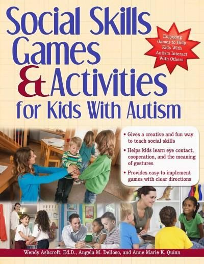 Social Skills Games and Activities for Kids With Autism provides complete instructions for using fun, engaging games and activities to teach social skills to children with Autism Spectrum Disorder. Th