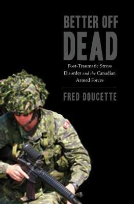 626.85 DOU Fred Doucette always wanted to be a soldier. In the 1960s he joined the Canadian Armed Forces and served in Cyprus in the 1970s and 80s and Bosnia in the 1990s. When he returned home to New Brunswick in 1999 after his last overseas tour, he was diagnosed with severe chronic post-traumatic stress disorder.