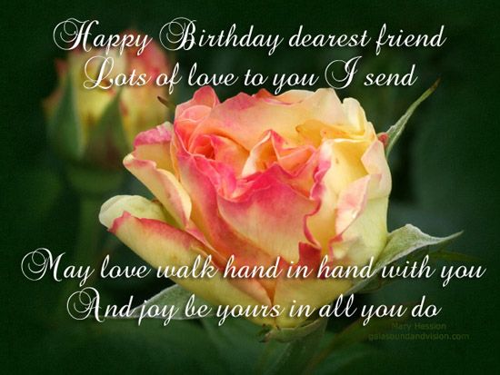 friends+birthday+images | Happy Birthday Dearest Friend ...