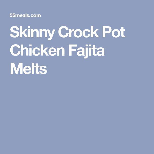 Skinny Crock Pot Chicken Fajita Melts