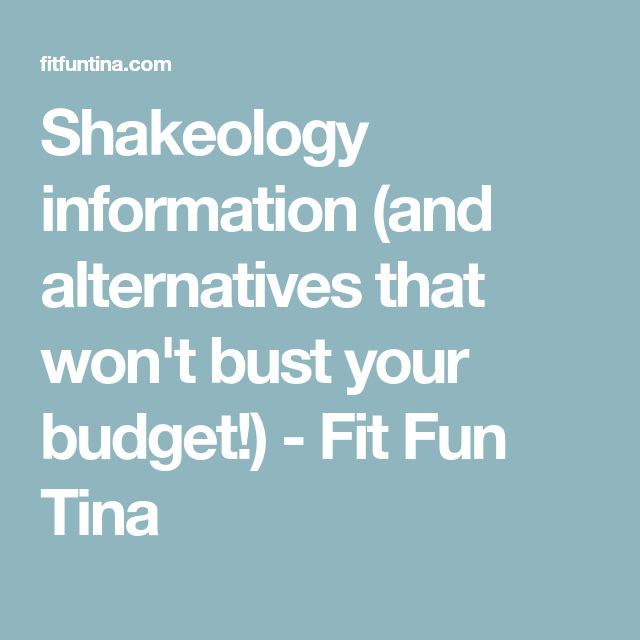 Shakeology information (and alternatives that won't bust your budget!) - Fit Fun Tina