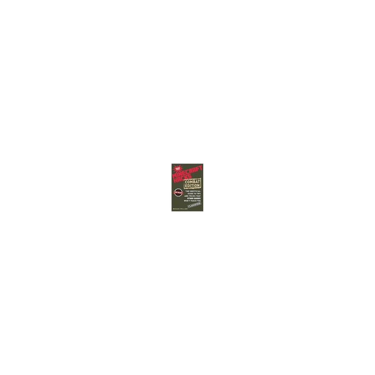 Minecraft Hacks (Hardcover) by Megan Miller