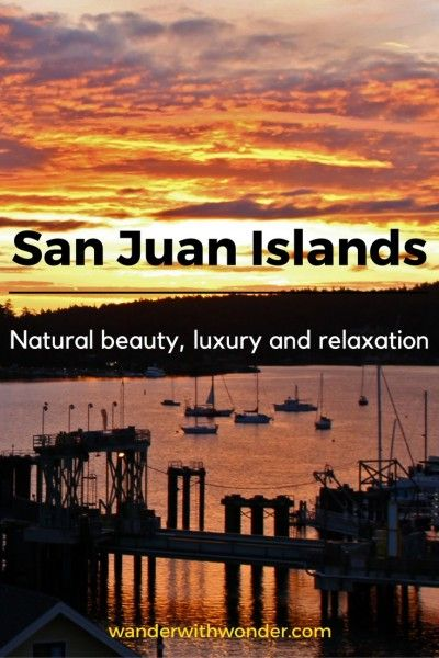 Join Elizabeth as she wanders the San Juan Islands discovering the natural beauty, history and relaxation in luxury.  via @wanderwwonder