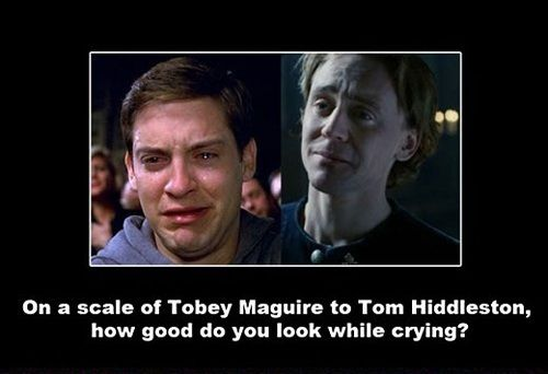 I forgot the question because of the distracting hideousness Tobey Maguire's crying is!