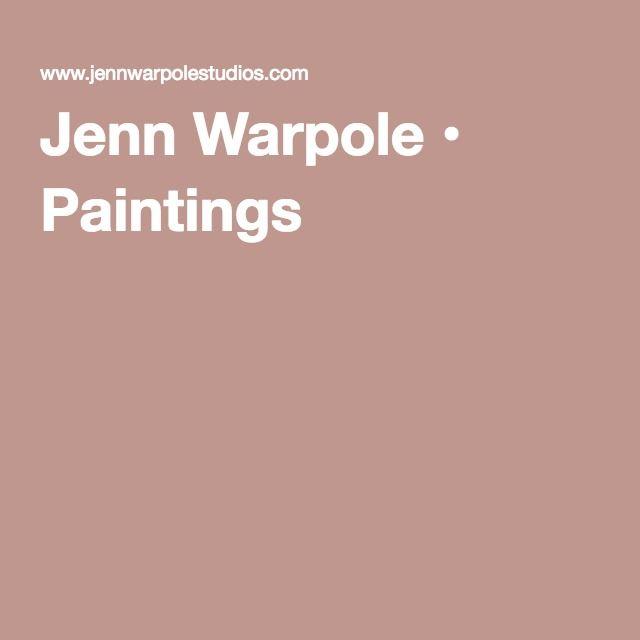 Jenn Warpole • Paintings