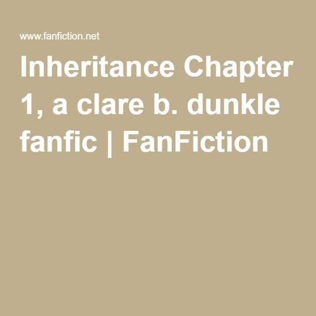 Inheritance Chapter 1, a clare b. dunkle fanfic | FanFiction