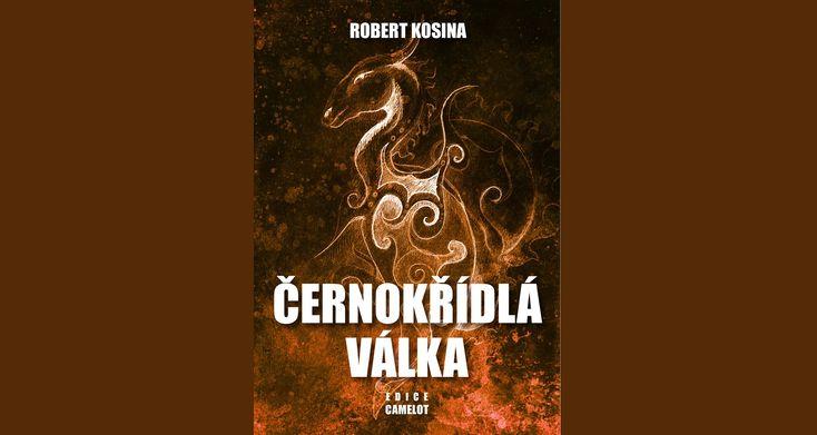 Robert+Kosina+–+Černokřídlá+válka+(anotace,+ukázka+z+knihy)
