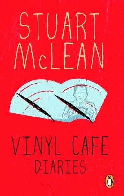 Vinyl Café Diaries by Stuart McLean