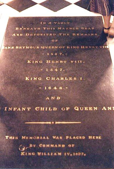 "Grave of King Henry VIII, Jane Seymour, Charles I and apparently, ""infant child of Anne..."""