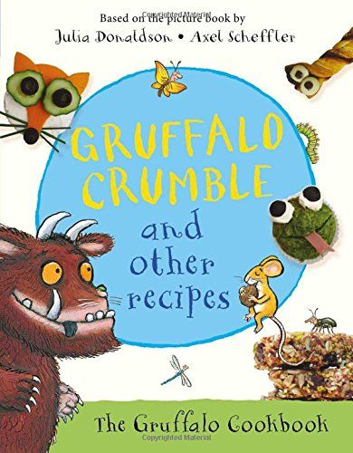 Gruffalo Crumble and Other Recipes by Julia Donaldson https://www.amazon.co.uk/dp/1509804749/ref=cm_sw_r_pi_dp_x_tmocybTT2A94H