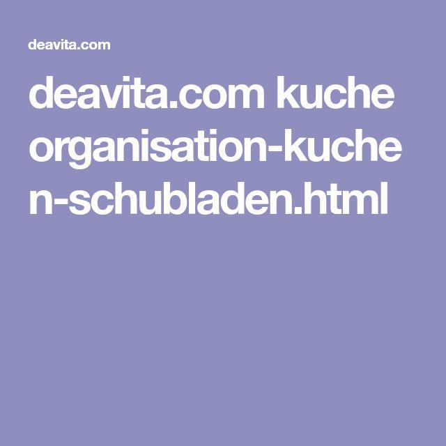 Deavita.com Kuche Organisation Kuchen Schubladen.html