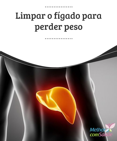 """Limpar o #fígado para perder #peso   Uma boa #limpeza do fígado envolve a #ingestão de alguns suplementos para melhorar as #funções do órgão. Existem diferentes """"receitas""""..."""