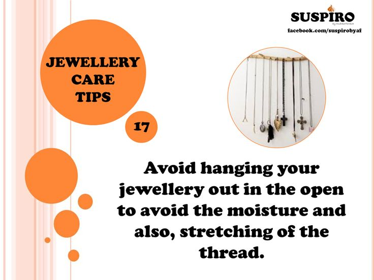 #Jewellery #CareTips TIP 17 - share with friends!   Avoid hanging your jewellery out in the open to avoid the moisture and also, stretching of the thread.
