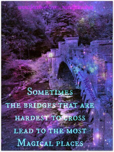 bridge inspiring quotes pinterest