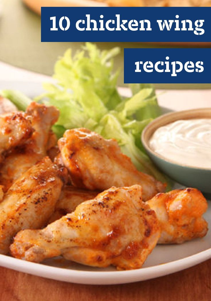 10 Chicken Wing Recipes When It Comes To Party Recipes Putting Out A Big Ol Platter Of