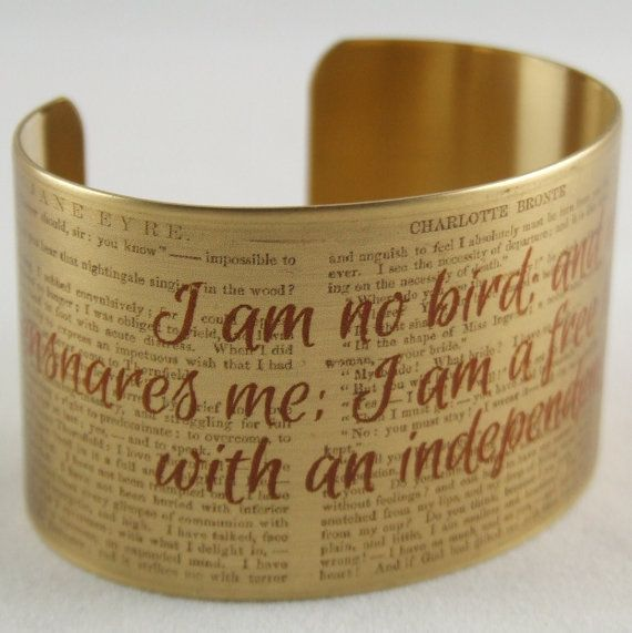 Brass Cuff Bracelet with Jane Eyre Literary Quote - I Am No Bird - Writer Gifts
