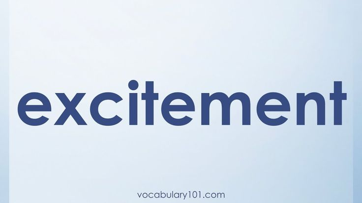 excitement Meaning and Example Sentence | Learn English Vocabulary Word with Definition