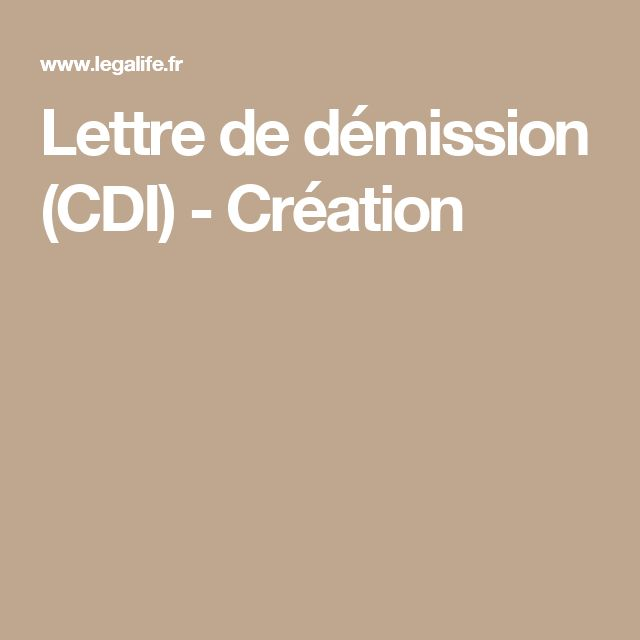 Lettre de démission (CDI) - Création