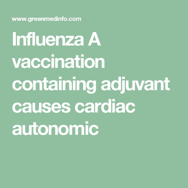 Influenza A vaccination containing adjuvant causes cardiac autonomic
