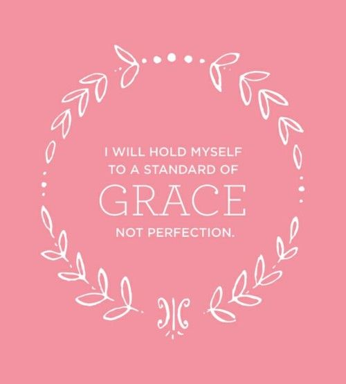 grace. for myself & others