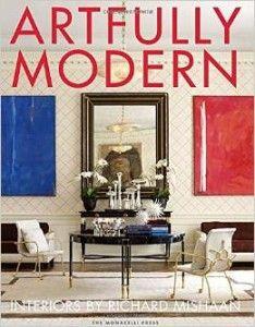 Richard Mishaan Artfully Modern #realestate #design #designbooks