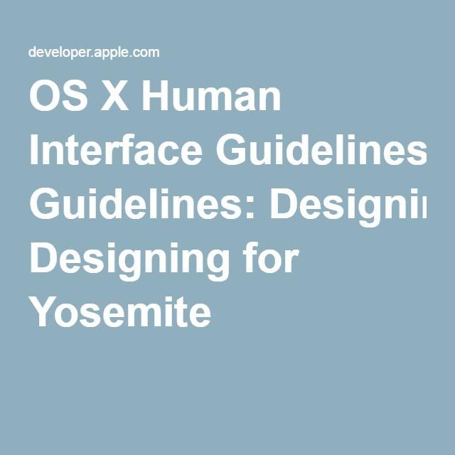 OS X Human Interface Guidelines: Designing for Yosemite