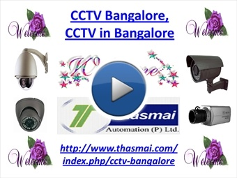 CCTV Bangalore, CCTV in Bangalore | myBrainshark