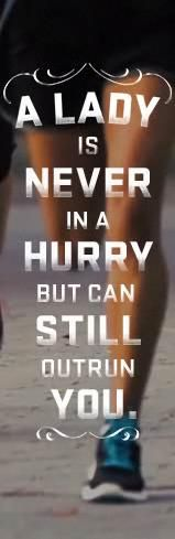 """Repinned from the community - run for your life - it may save you one day:) """"Don't try to catch up with me - if you can't keep up"""" - Alyssia Alexandria"""