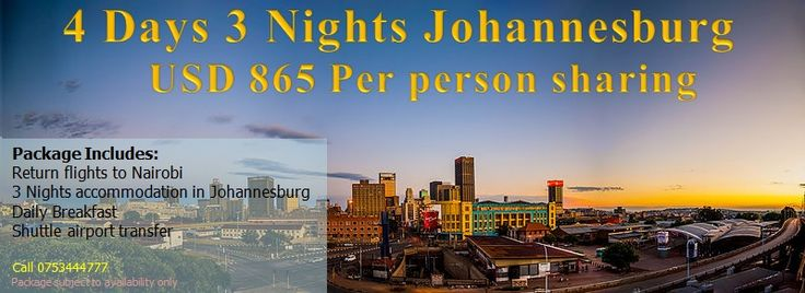 Brightways Travels » Cheap Johannesburg Holiday Package Deals