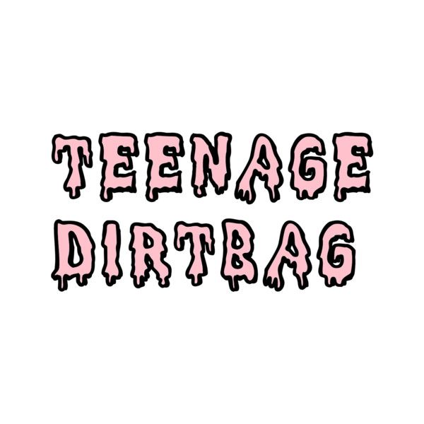 teenage dirtbag Forum ❤ liked on Polyvore featuring fillers, words, phrase, quotes, saying et text