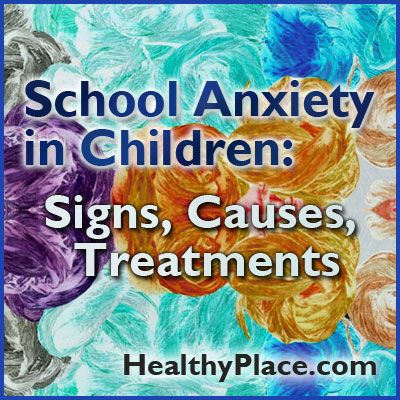 School anxiety in children is common. Learn signs, causes of school anxiety in children plus treatments for anxiety in school children.