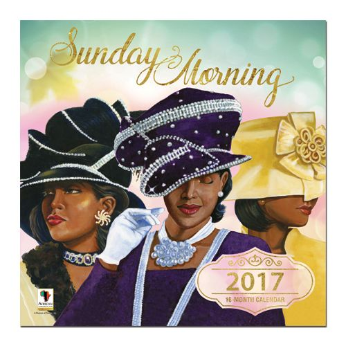 African American Expressions takes great pride in presenting our 2017 Sunday Morning calendar, which features women of character, confidence, and class, all elegantly dressed in their Sunday best. Beloved daughters of the Lord our King, these women take great delight in adorning themselves in ways that serve to display their crowning glory. Featuring monthly scripture to encourage and uplift us, Sunday Morning is sure to offer you inspiration all year round.