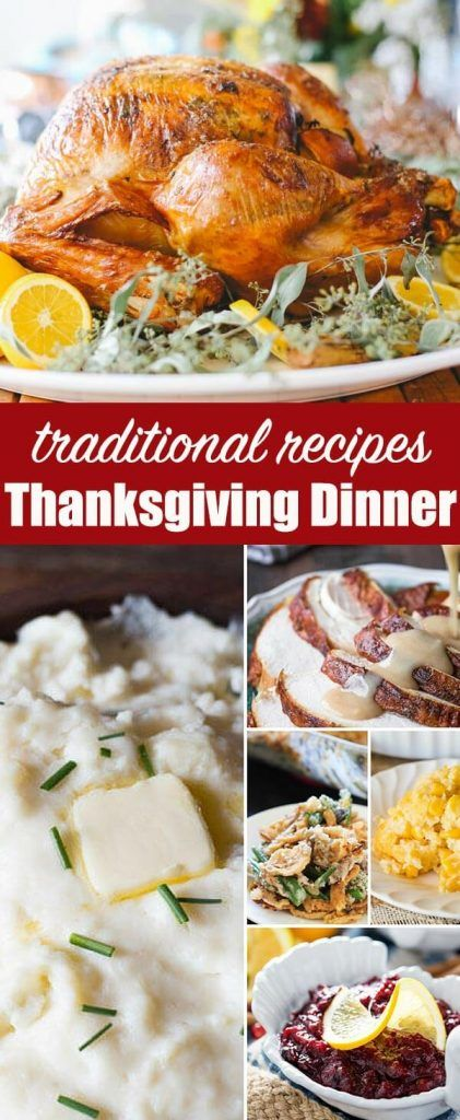 Wondering how to put together a traditional Thanksgiving dinner menu? Here are classic Thanksgiving recipes that you'll come back to year after year. #thanksgiving.