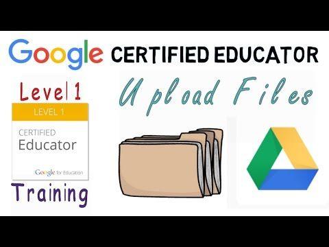 Google Certified Educator Exam: Uploading Files and Folders